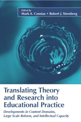 Translating Theory and Research Into Educational Practice: Developments in Content Domains, Large Scale Reform, and Intellectual Capacity book cover