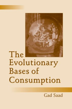 The Evolutionary Bases of Consumption (Paperback) book cover