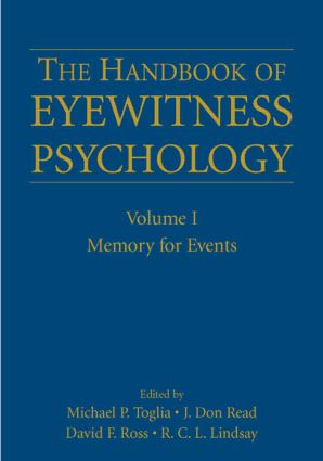 The Handbook of Eyewitness Psychology: Volume I: Memory for Events (Hardback) book cover