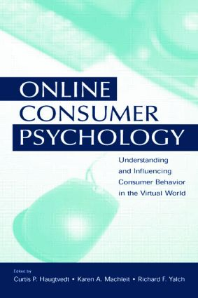 Online Consumer Psychology: Understanding and Influencing Consumer Behavior in the Virtual World (Paperback) book cover