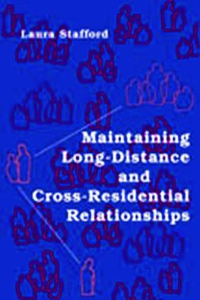 Maintaining Long-Distance and Cross-Residential Relationships (Paperback) book cover