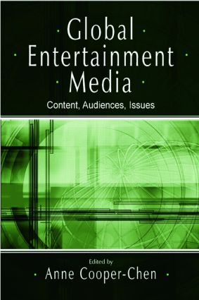 Global Entertainment Media: Content, Audiences, Issues (Paperback) book cover