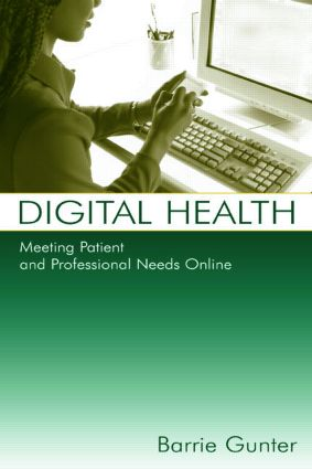 Digital Health: Meeting Patient and Professional Needs Online (Paperback) book cover