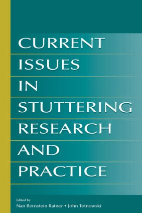 Current Issues in Stuttering Research and Practice: 1st Edition (Paperback) book cover
