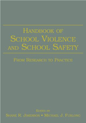 Handbook of School Violence and School Safety: From Research to Practice book cover