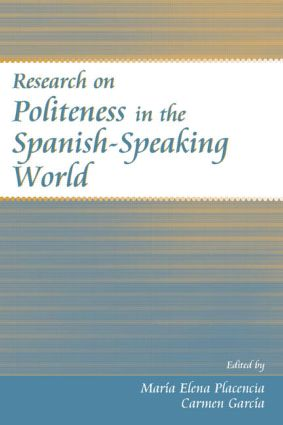 Research on Politeness in the Spanish-Speaking World (Hardback) book cover