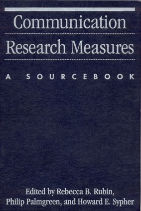 Communication Research Measures: A Sourcebook, 1st Edition (Hardback) book cover