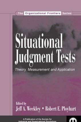 Situational Judgment Tests: Theory, Measurement, and Application (Hardback) book cover