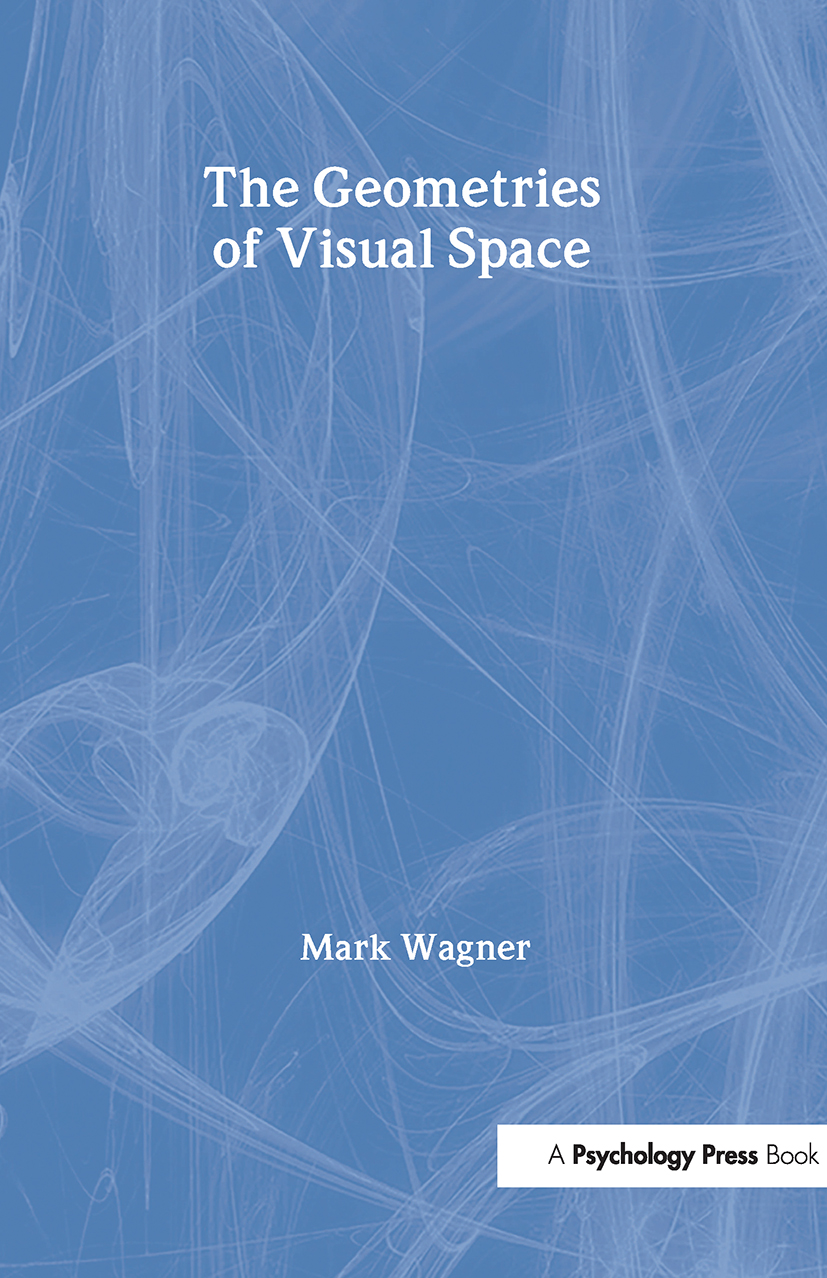 The Geometries of Visual Space: 1st Edition (Hardback) book cover