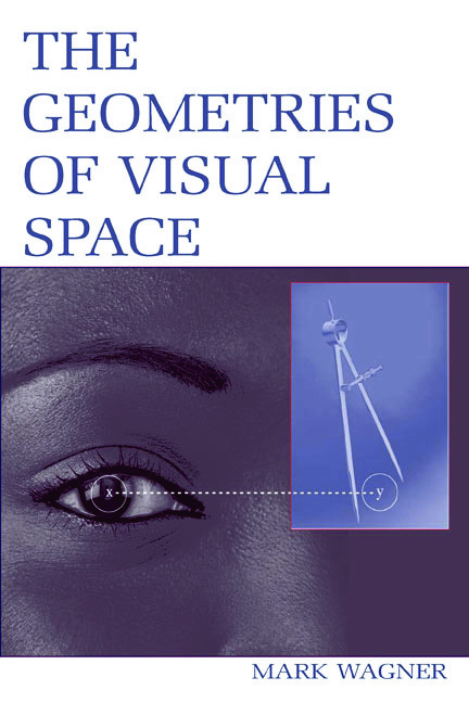 The Geometries of Visual Space (Paperback) book cover