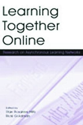 Learning Together Online: Research on Asynchronous Learning Networks, 1st Edition (Paperback) book cover