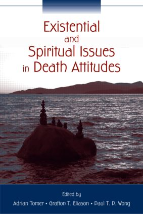 Existential and Spiritual Issues in Death Attitudes (Paperback) book cover