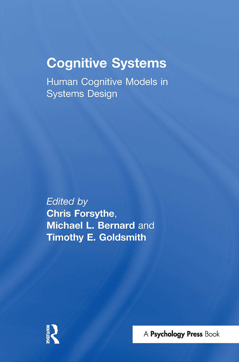 Cognitive Systems: Human Cognitive Models in Systems Design (Hardback) book cover