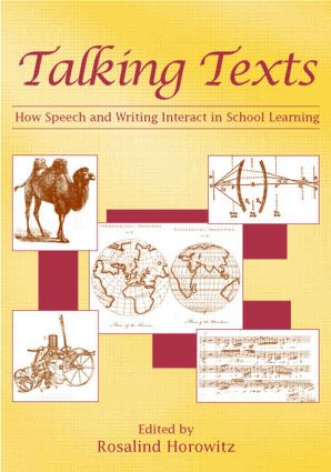Talking Texts: How Speech and Writing Interact in School Learning, 1st Edition (Paperback) book cover