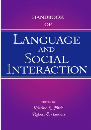 Handbook of Language and Social Interaction: 1st Edition (Paperback) book cover