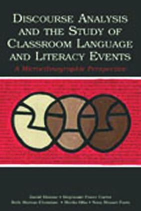 Discourse Analysis and the Study of Classroom Language and Literacy Events: A Microethnographic Perspective (Paperback) book cover