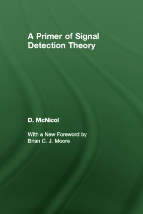 A Primer of Signal Detection Theory (Paperback) book cover