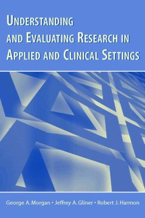 Understanding and Evaluating Research in Applied and Clinical Settings (Paperback) book cover