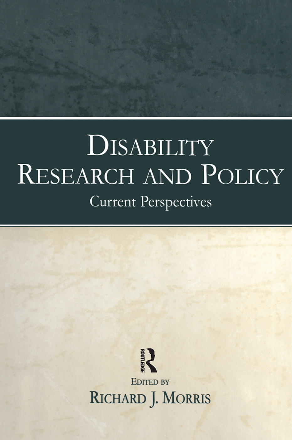 Disability Research and Policy: Current Perspectives (Hardback) book cover