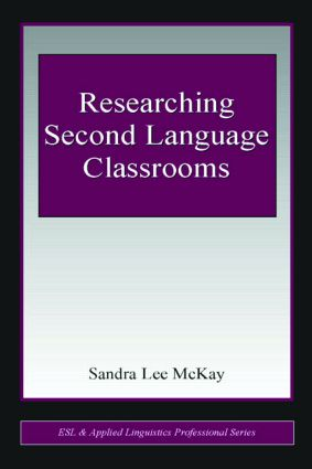 Researching Second Language Classrooms (Paperback) book cover