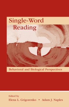 Single-Word Reading: Behavioral and Biological Perspectives (Hardback) book cover