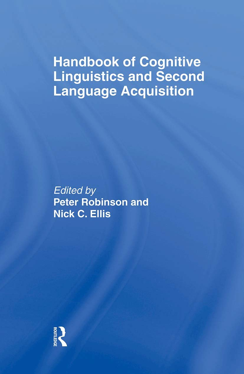 Handbook of Cognitive Linguistics and Second Language Acquisition (Hardback) book cover