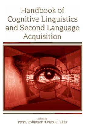 Handbook of Cognitive Linguistics and Second Language Acquisition (Paperback) book cover