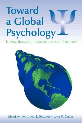 Toward a Global Psychology: Theory, Research, Intervention, and Pedagogy book cover