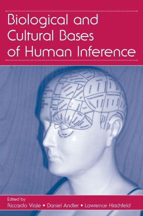 Biological and Cultural Bases of Human Inference: 1st Edition (Hardback) book cover