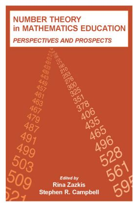 Number Theory in Mathematics Education: Perspectives and Prospects book cover