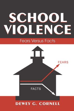 School Violence: Fears Versus Facts (Paperback) book cover