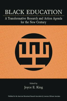 Black Education: A Transformative Research and Action Agenda for the New Century (Paperback) book cover
