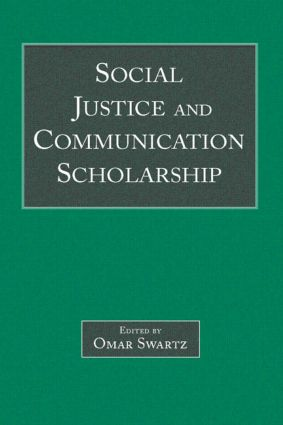 Social Justice and Communication Scholarship (Paperback) book cover