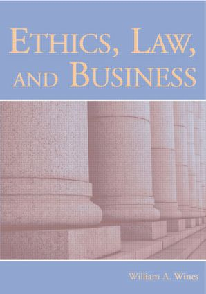 Ethics, Law, and Business: 1st Edition (Paperback) book cover
