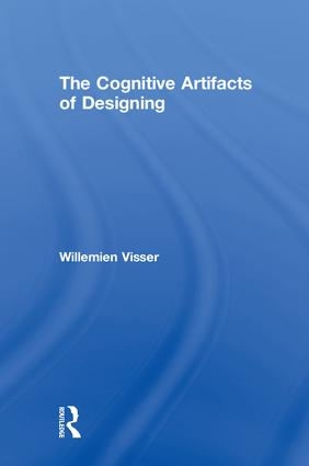 The Cognitive Artifacts of Designing: 1st Edition (Hardback) book cover