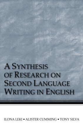 A Synthesis of Research on Second Language Writing in English (Paperback) book cover