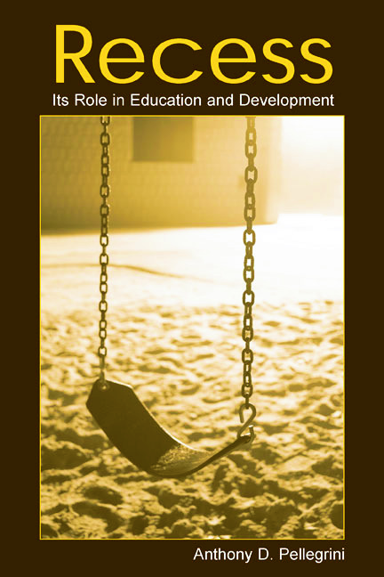 Recess: Its Role in Education and Development book cover