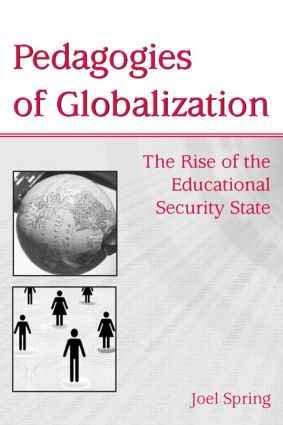 Pedagogies of Globalization: The Rise of the Educational Security State book cover