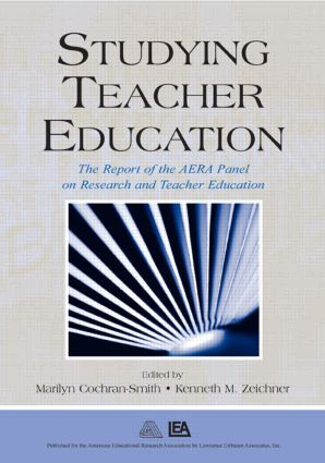 Studying Teacher Education: The Report of the AERA Panel on Research and Teacher Education (Paperback) book cover