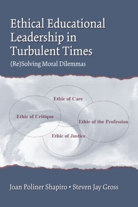 Ethical Educational Leadership in Turbulent Times: (Re) Solving Moral Dilemmas (Acquisition eBook) book cover