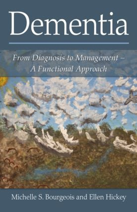 Dementia: From Diagnosis to Management - A Functional Approach (Hardback) book cover