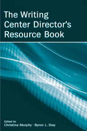 The Writing Center Director's Resource Book: 1st Edition (Hardback) book cover