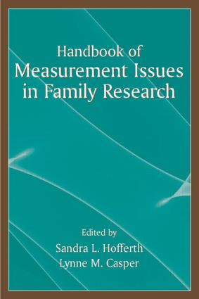 Handbook of Measurement Issues in Family Research (Hardback) book cover