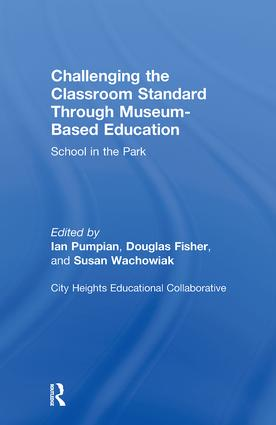 Challenging the Classroom Standard Through Museum-based Education: School in the Park, 1st Edition (Hardback) book cover
