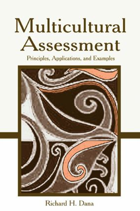 Multicultural Assessment: Principles, Applications, and Examples (Paperback) book cover