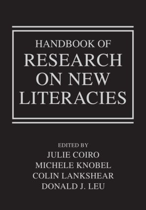 Handbook of Research on New Literacies: 1st Edition (Paperback) book cover