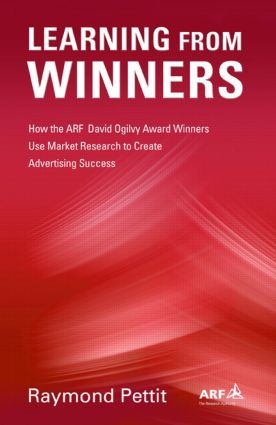 Learning From Winners: How the ARF Ogilvy Award Winners Use Market Research to Create Advertising Success (Hardback) book cover