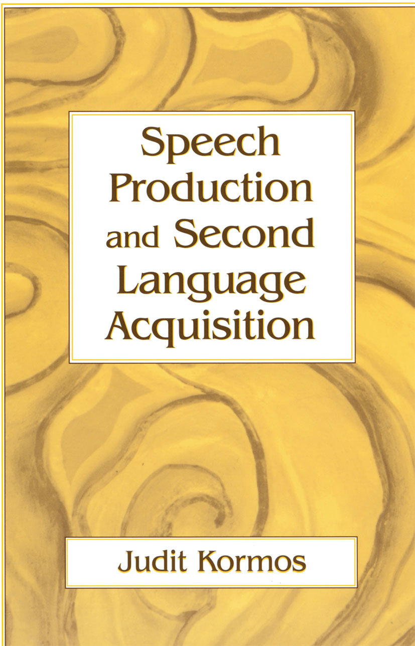 Speech Production and Second Language Acquisition (Paperback) book cover