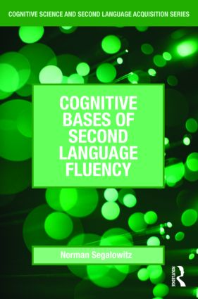 Cognitive Bases of Second Language Fluency (Paperback) book cover