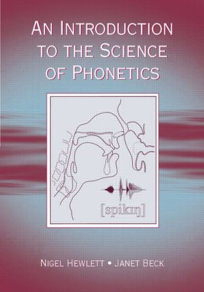 An Introduction to the Science of Phonetics (Paperback) book cover